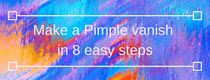 Make a Pimple Vanish