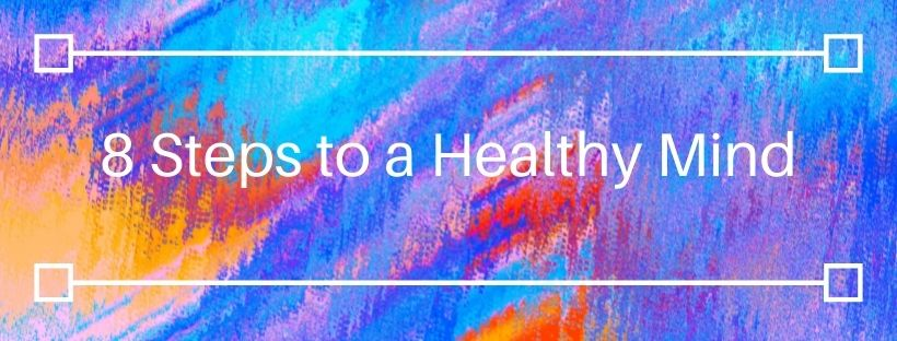 8 Steps to a Healthy Mind Banner