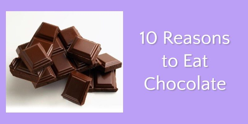 10 Reasons to Eat Chocolate
